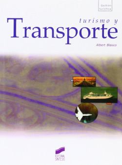 TURISMO Y TRANSPORTE