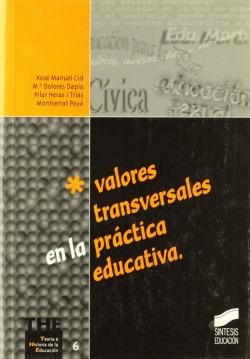 VALORES TRANSVERSALES EN LA PRACT. EDUCAT. -