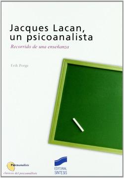 JAQUES LACAN, UN PSICOANALISTA -