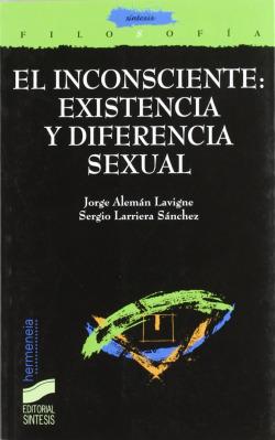INCONSCIENTE: EXISTENCIA Y DIFERENCIA SEXUAL