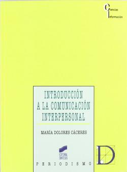 INTRODUCCION A LA COMUNICACION INTERPERSONAL-