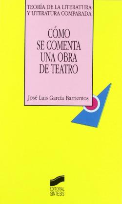 24.COMO SE COMENTA UNA OBRA DE TEATRO.(TEORIA LITERATURA)
