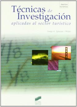 TECNICAS DE INVESTIGACION APLIC. SECTOR TURISTICO