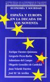 Economía Y Sociedad: España Y Europa En La Década De Los Noventa