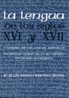Lengua De Los Siglos Xvi Y Xvii A Traves De Los Textos Juridicos, La