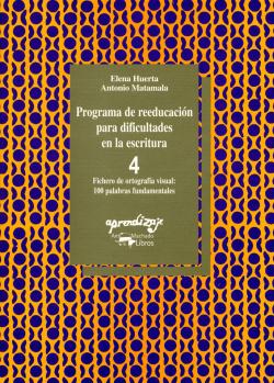 Programa de reeducación para dificultades en la escritura. Cuaderno