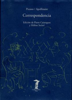 CORRESPONDENCIA PICASSO/APOLLINAIRE