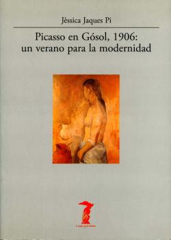 PICASSO EN GÓSOL, 1906