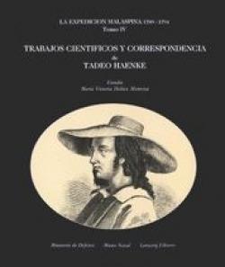 La expedición Malaspina. 1789-1794. Tomo IV
