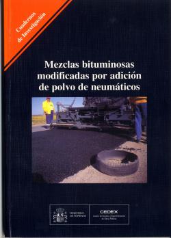 Mezclas Bituminosas Modificadas por Adición de Polvo de Neumáticos.