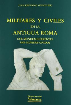 Militares y civiles antigua roma: dos mundos diferentes