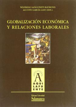 Globalización económica y relaciones laborales
