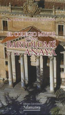 Colegio Mayor de San Bartolomé o de Anaya.