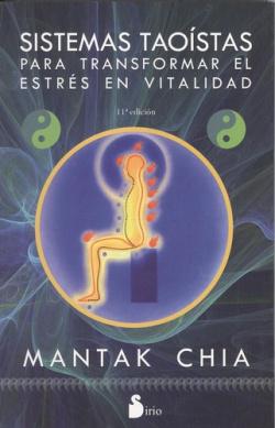 Sistemas taoístas para transformar el estrés en vitalidad