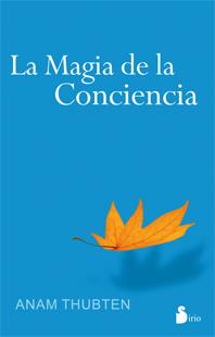 MAGIA DE LA CONCIENCIA