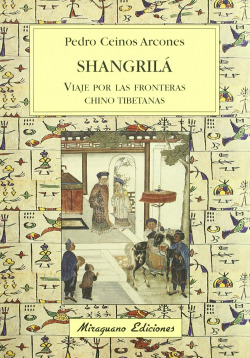 Shangril�, viaje por las fronteras chino tibetanas