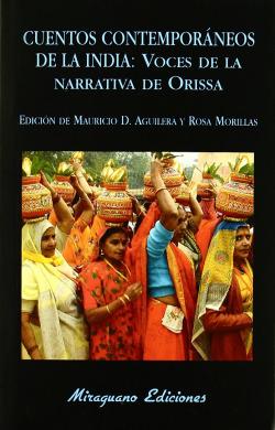 Cuentos contemporáneos de la India: voces de la narrativa de Orissa