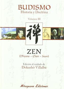 Budismo. Historia y Doctrina III. Zen