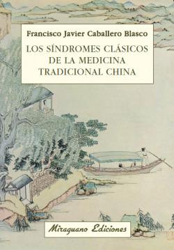 Los síndromes clásicos de la Medicina Tradicional China