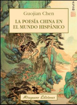 La poesía china en el mundo Hispanico