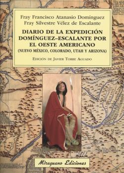 DIARIO DE LA EXPEDICIÓN DOMÍNGUEZ-ESCALANTE