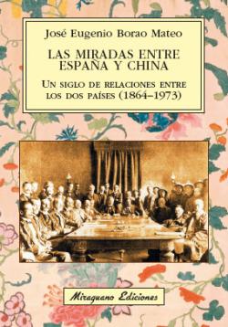 LAS MIRADAS ENTRE ESPAñA Y CHINA