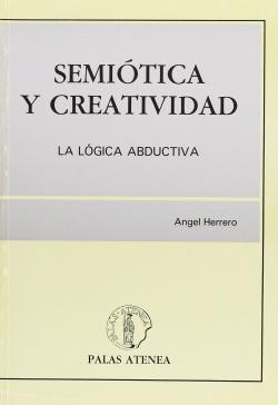 Semiotica y creatividad: la logica abductiva
