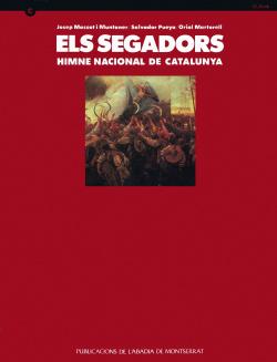 Els Segadors. Himne Nacional de Catalunya