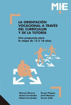 La orientación vocacional a través del currículum y de la tutoría