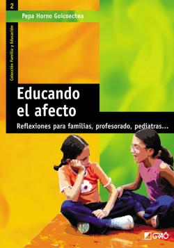 Educando el afecto: reflexiones para familias, profesorado y pediatras