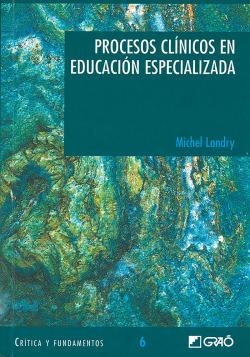 PROCESOS CLINICOS EN EDUCACION ESPECIALIZADA