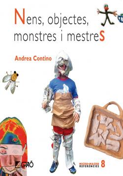 Nens, objectes, monstres i mestres