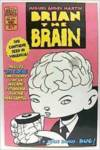 Brian The Brain, 1