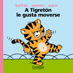 A Tigretón le gusta moverse