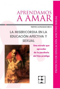 MISERICORDIA EN LA EDUCACION AFECTIVA Y SEXUAL