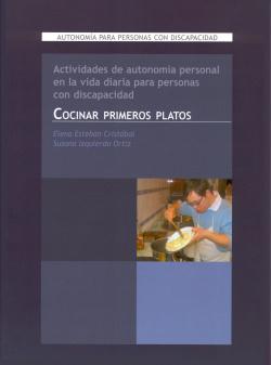 COCINAR PRIMEROS PLATOS (AUTONOMIA PARA PERSONAS CON DISCAPA
