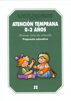 ATENCION TEMPRANA 0-3 AÑOS-PRIMER CICLO EDUCACION INFANTIL