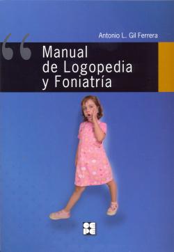 Manual logopedia y foniatría