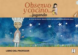 OBSERVO Y COCINO JUGANDO LIBRO PROFESOR