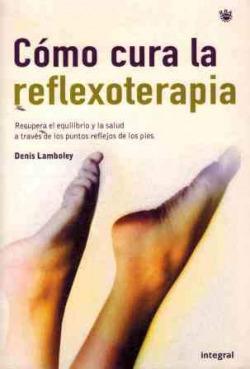 COMO CURA LA REFLEXOTERAPIA