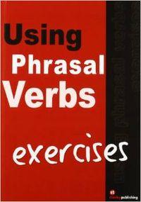 Exercises 5000 phrasal verbs