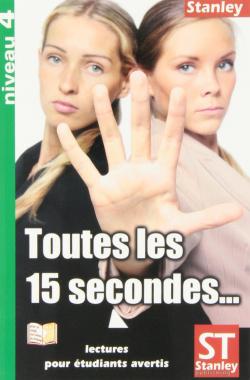 Toutes les 15 secondes--