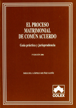 Proceso matrimonial común acuerdo (5ªed)