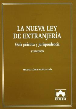 La nueva Ley de extranjería. 4ªedición