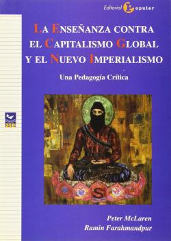 La enseñanza contra el capitalismo global y el nuevo imperialismo
