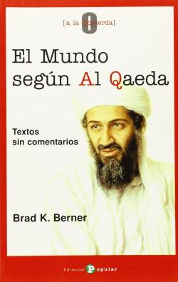 El mundo según Al Qaeda