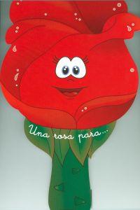 Una rosa para--