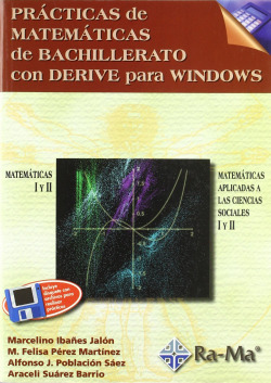 PRACT.MATEMATICAS BACH.CON DERIVE PARA WINDOWS
