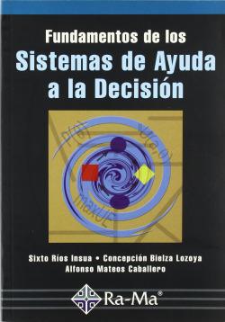 FUNDAMENTOS SISTEMAS DE AYUDA A LA DECISION