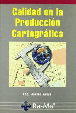 CALIDAD EN LA PRODUCCION CARTOGRAFICA